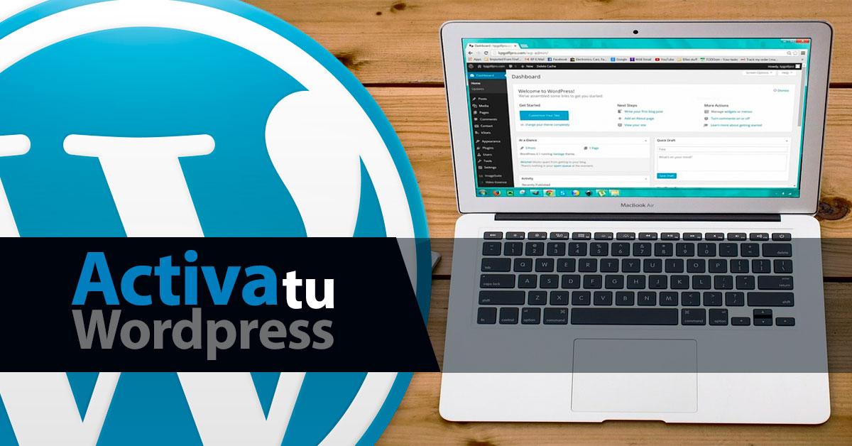 Activa tu Wordpress hoy mismo - ActivaTuWordpress.com