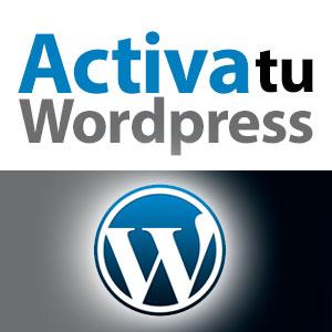 Bienvenidos a Activa tu Wordpress
